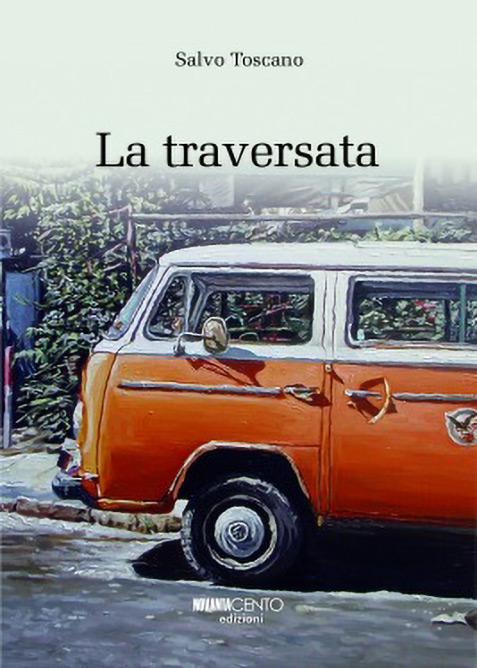 La Traversata di Salvo Toscano