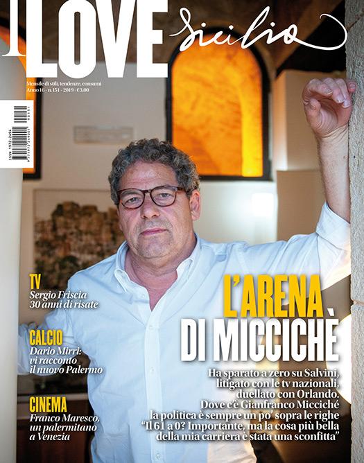 copertina mensile I Love sicilia su Gianfranco Miccichè