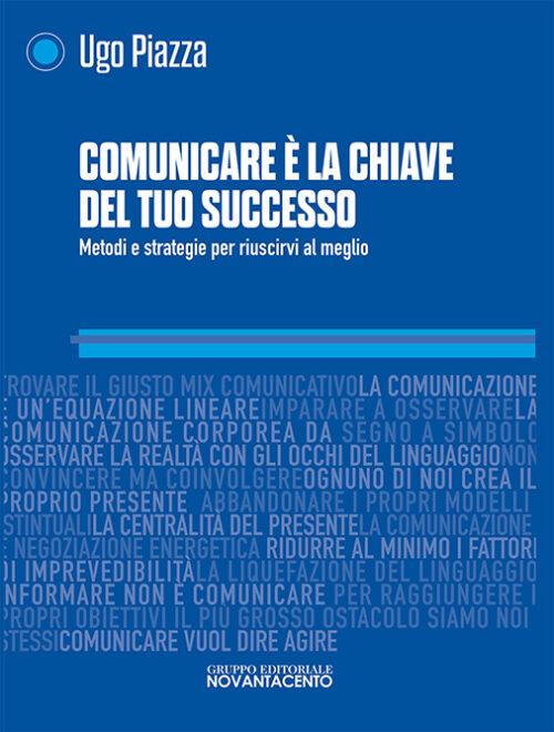 copertina del libro comunicare è la chiave del tuo successo